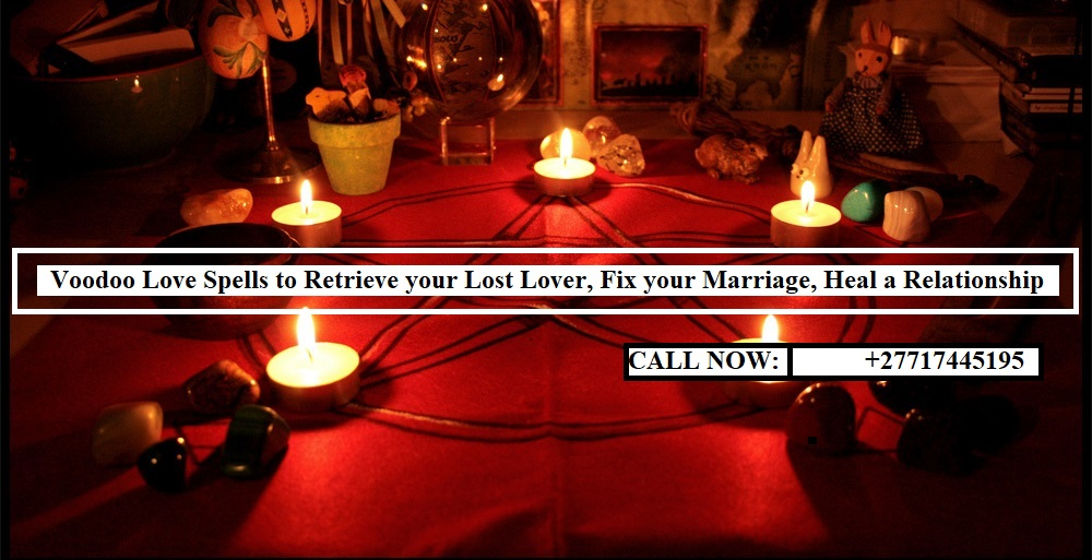 Voodoo black magic love spells caster in united king